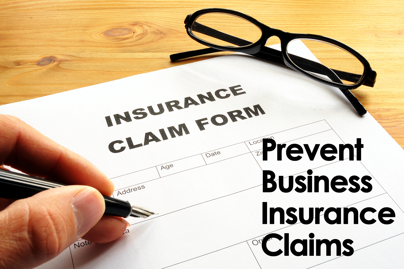 Prevent Business Insurance Claims