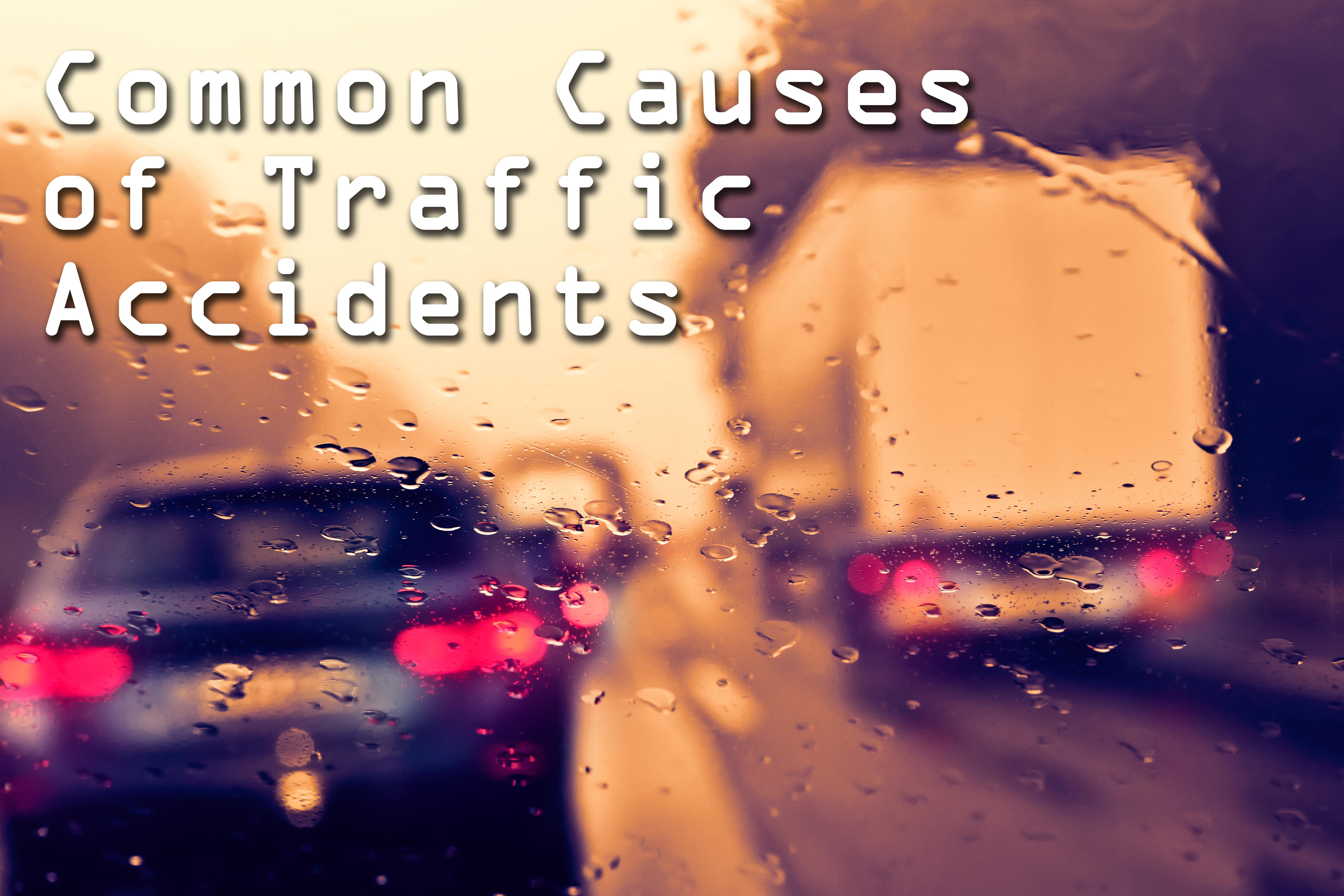 Common Causes of Traffic Accidents