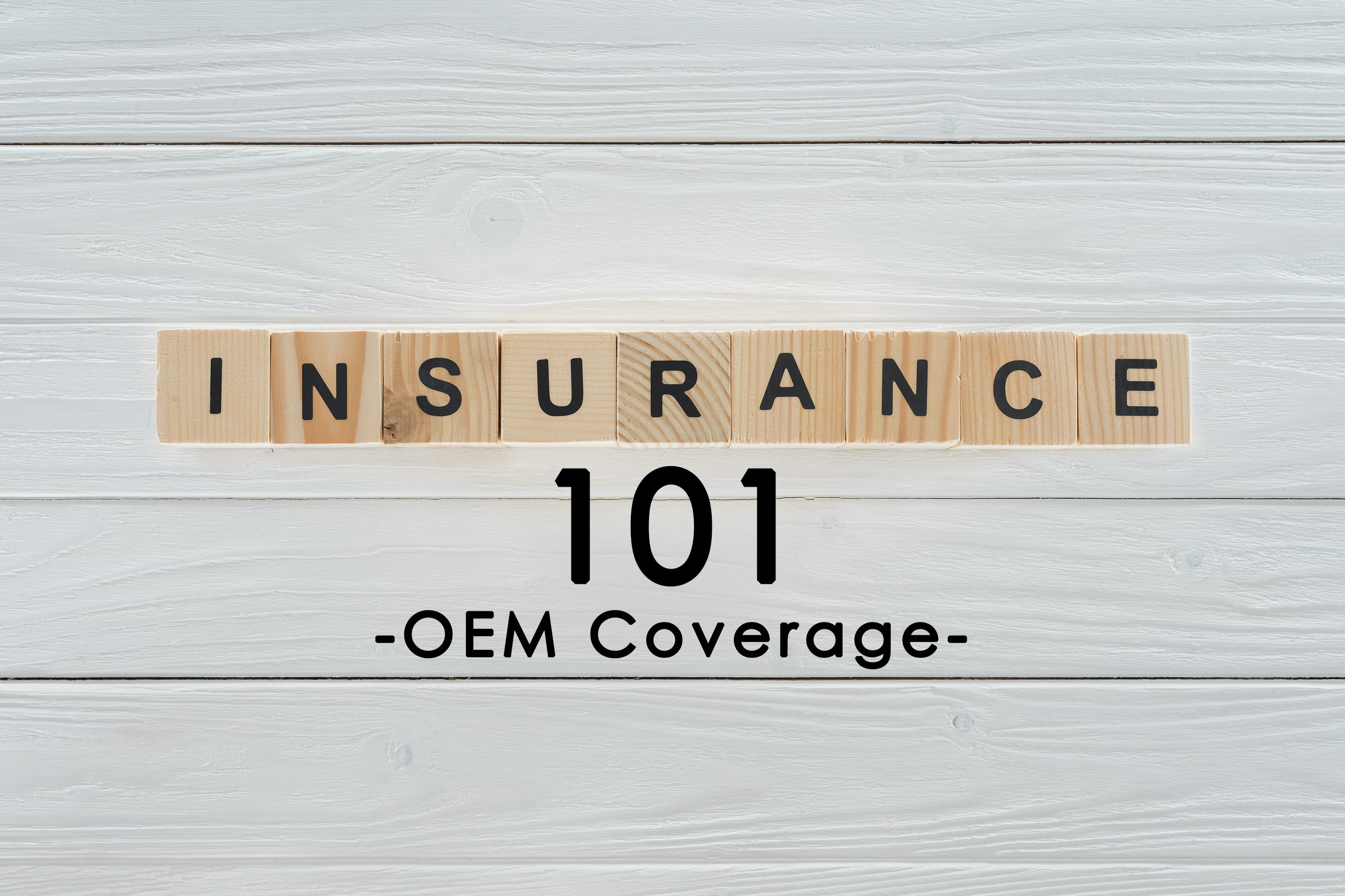 Insurance Term Of The Day-OEM