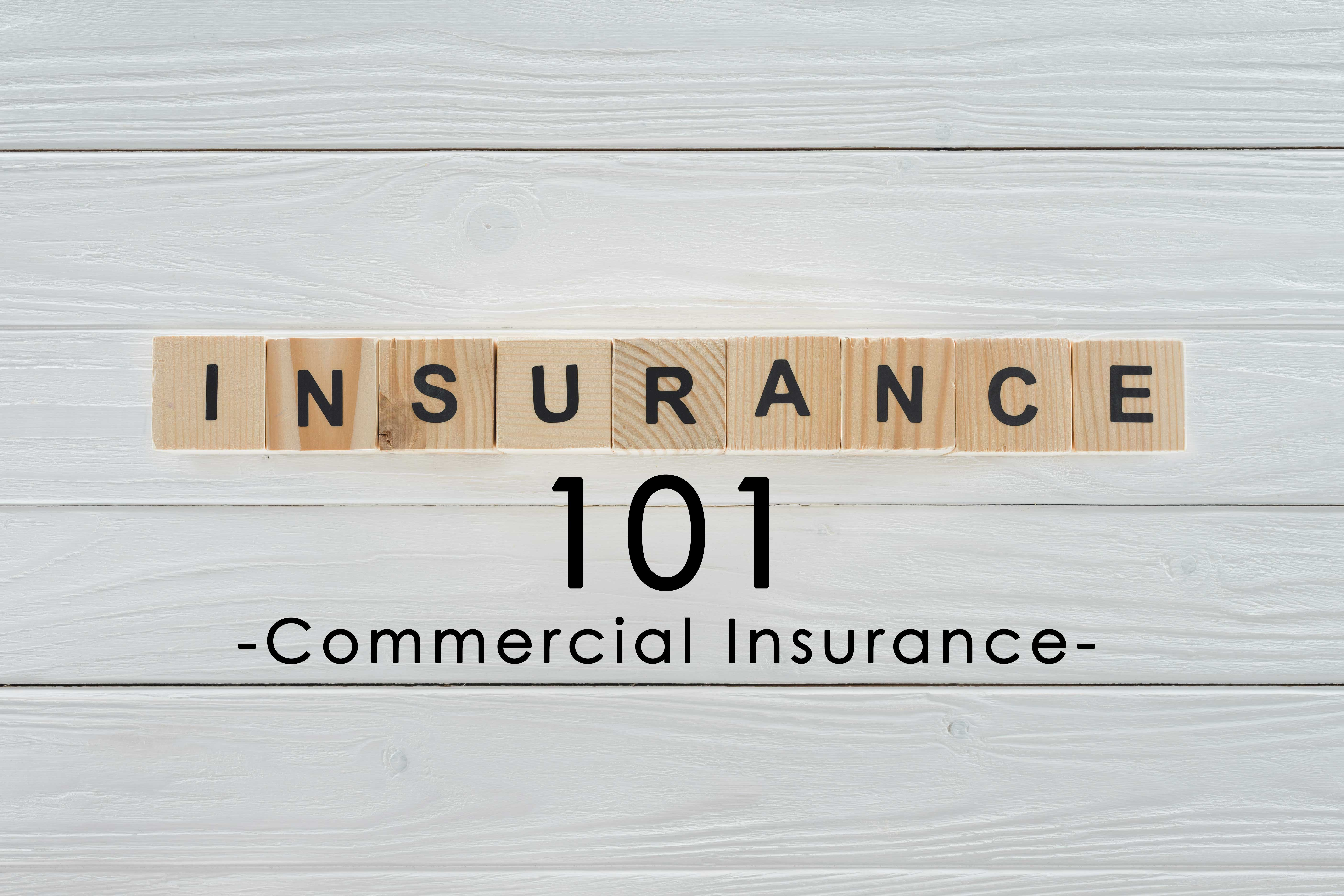 Insurance Term of the Day - Commercial Insurance