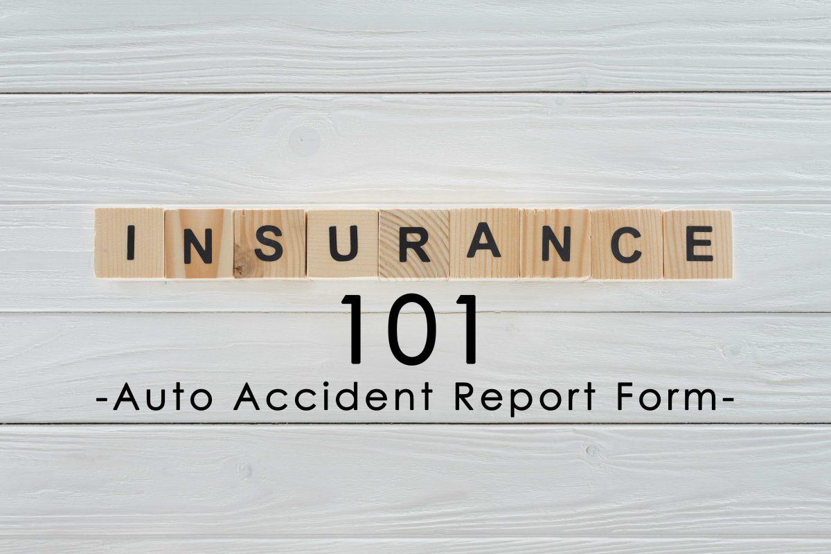 Insurance Term of the Day: Auto Accident Report Form \u2013 TheInsuranceBuzz.com