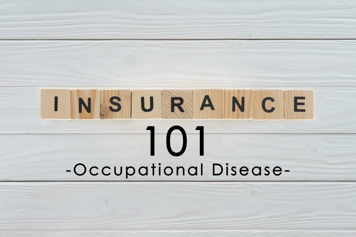 Insurance Term of the Day - Occupational Disease