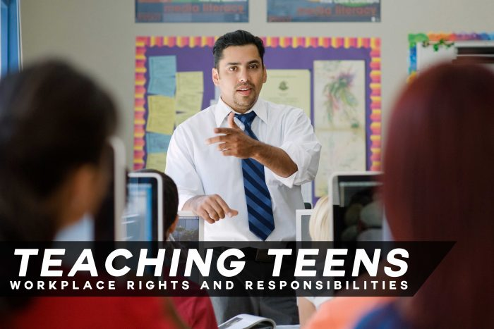 Teaching Teens Workplace Rights and Responsibilities