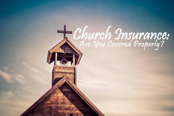 Church Insurance_ Are You Covered Properly_