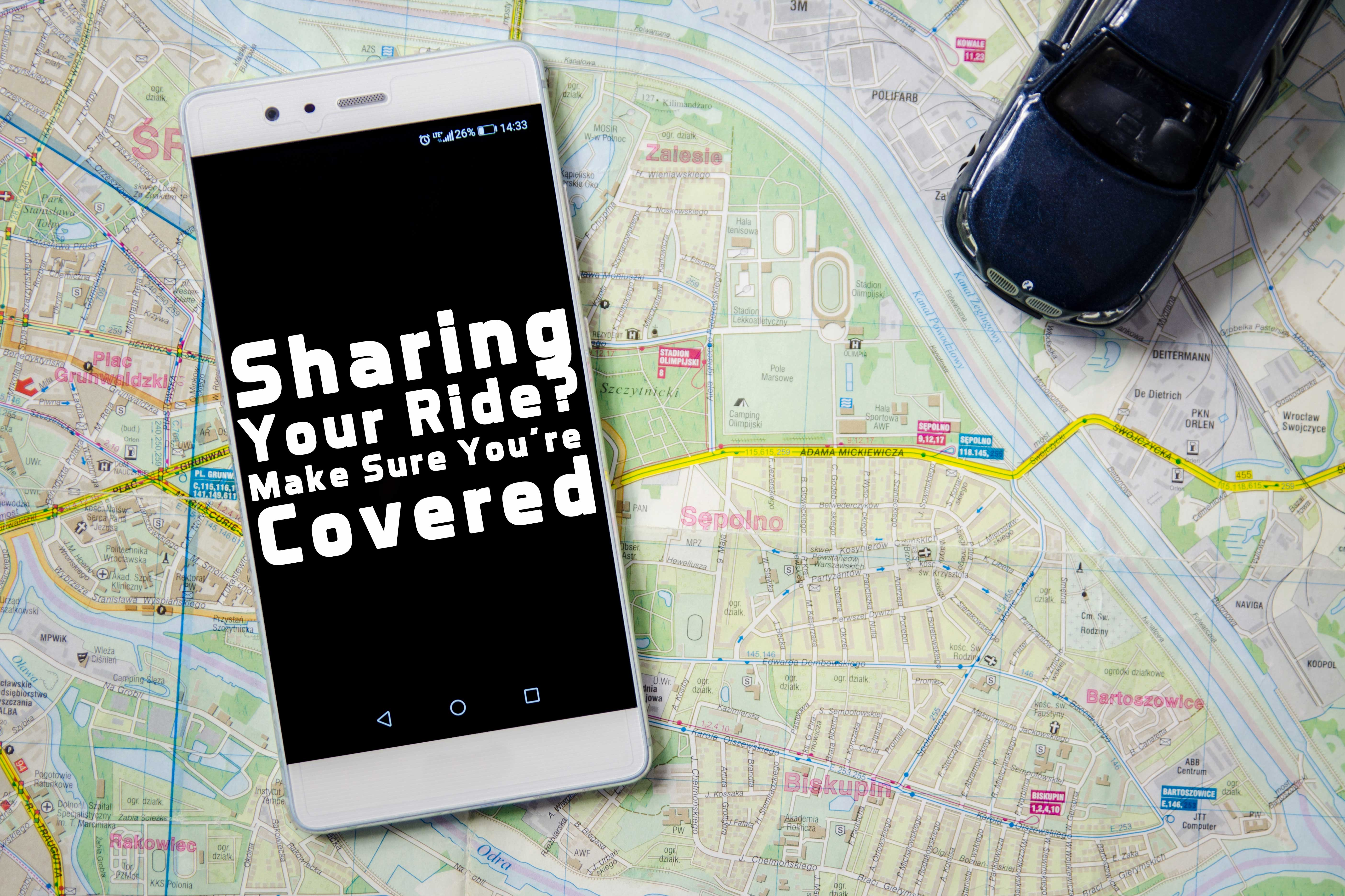 Sharing Your Ride_ Make Sure You're Covered