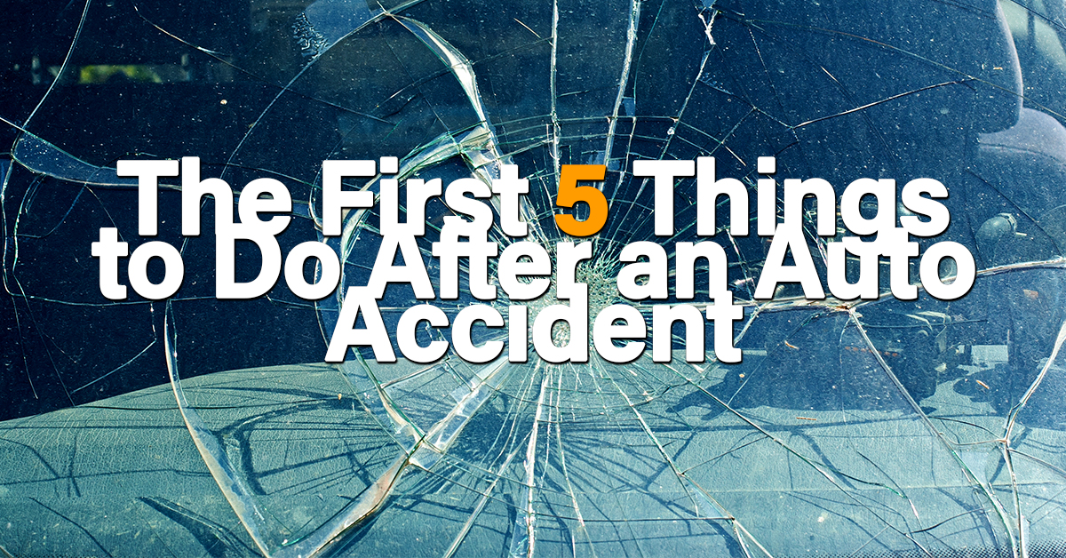 The First 5 Things to Do After an Auto Accident