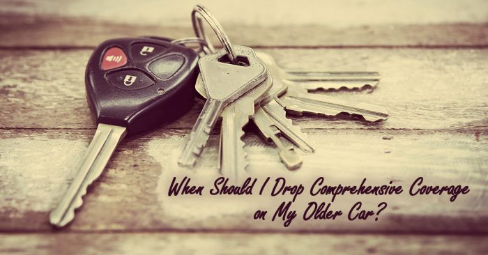 When Should I Drop Comprehensive Coverage on My Older Car_