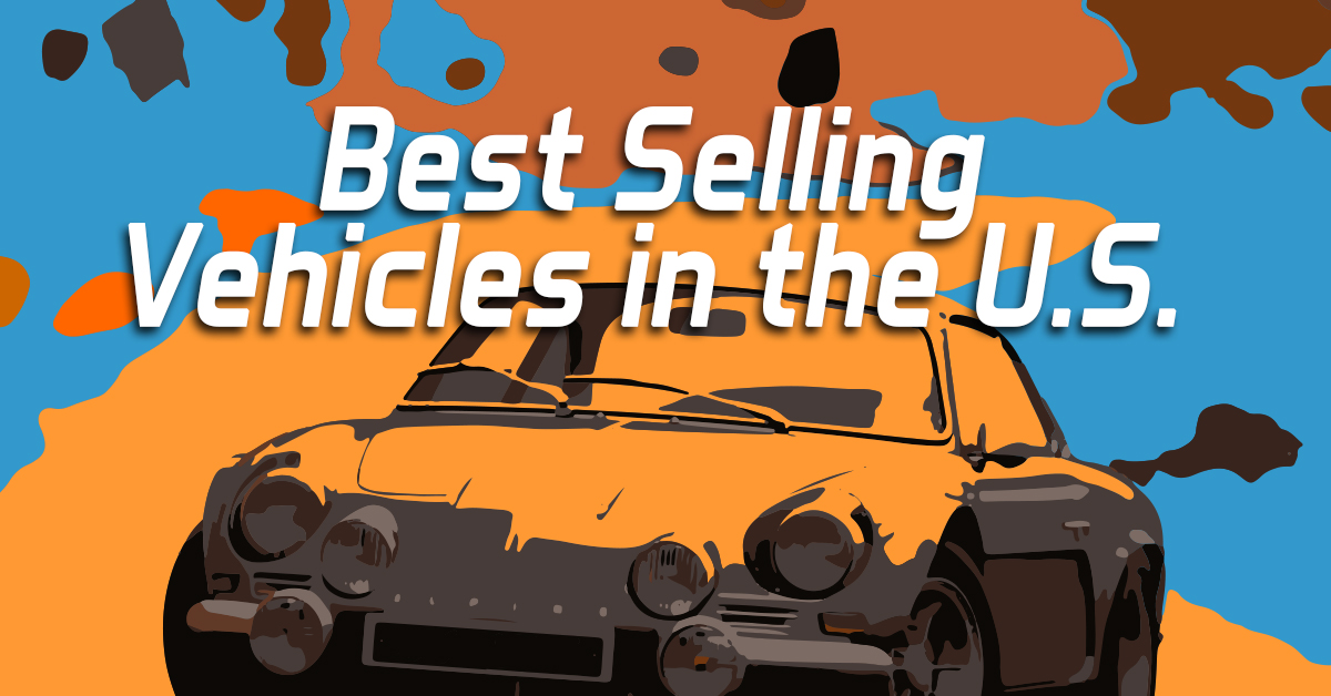 Best Selling Vehicles in the U.S_