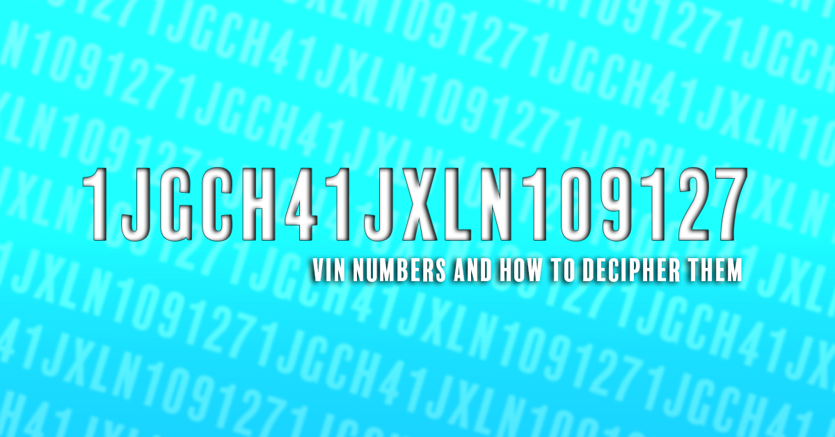 VIN Numbers and How to Decipher Them