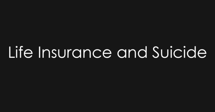 Life Insurance and Suicide_