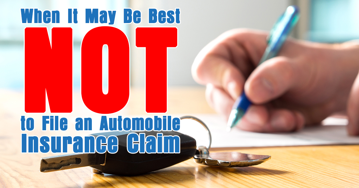 When It May Be Best NOT to File an Automobile Insurance Claim_