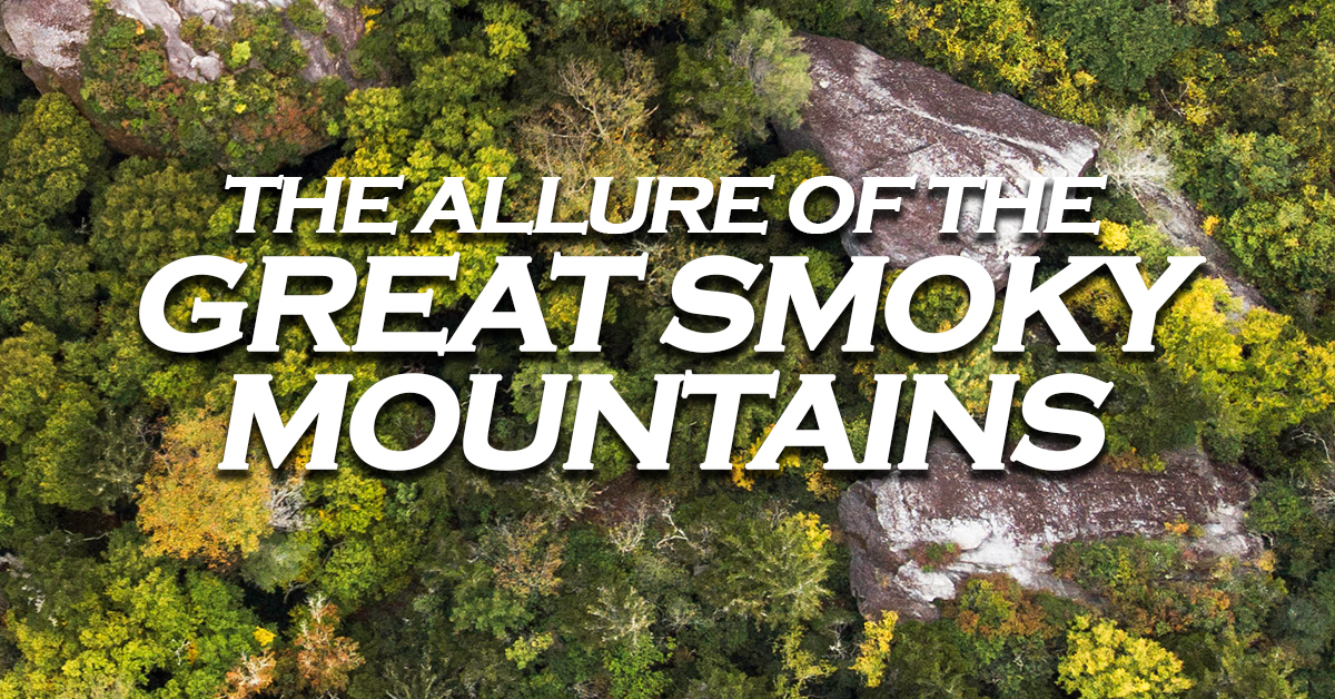 The-Allure-of-the-Great-Smoky-Mountains_