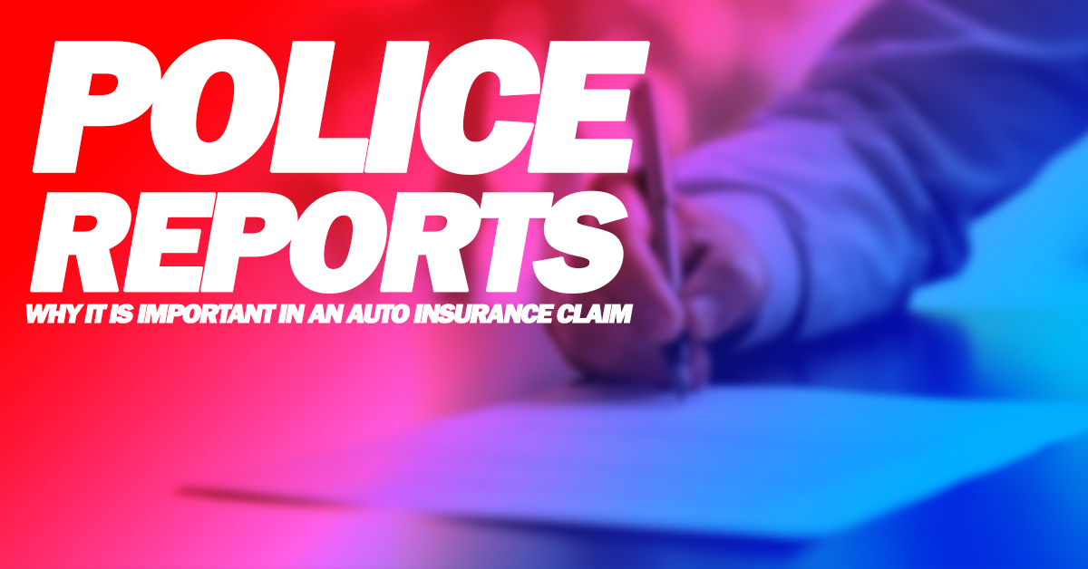 Auto-Police-ReportS-Why-IT-IS-Important-in-an-Auto-Insurance-Claim_