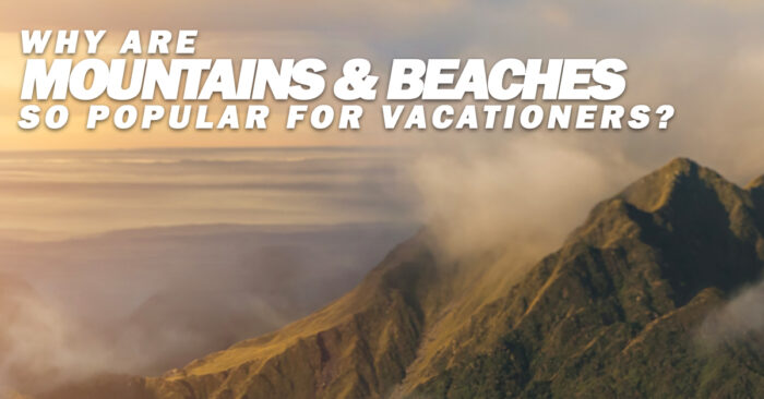 Fun-Why-Are-Mountains-Beaches-so-Popular-for-Vacationers__