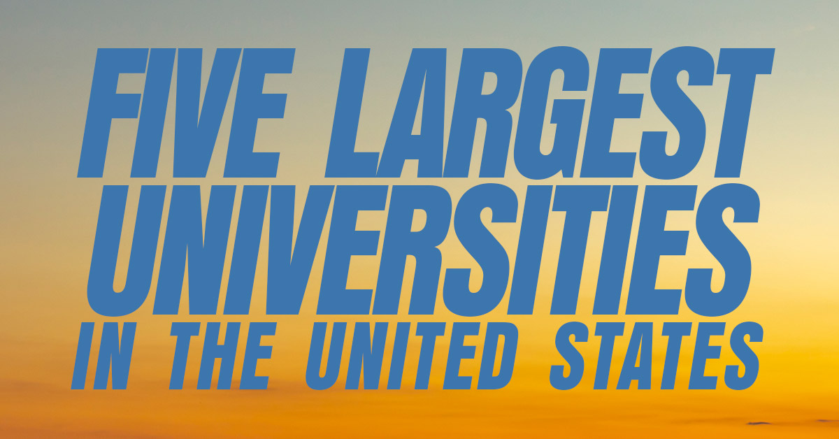 Fun-Five-Largest-Universities-in-The-United-States_
