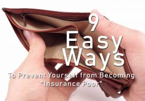 9 Easy Ways to Prevent Yourself from Becoming _Insurance Poor_