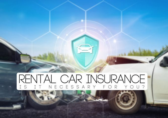 Do I Need Rental Car Insurance