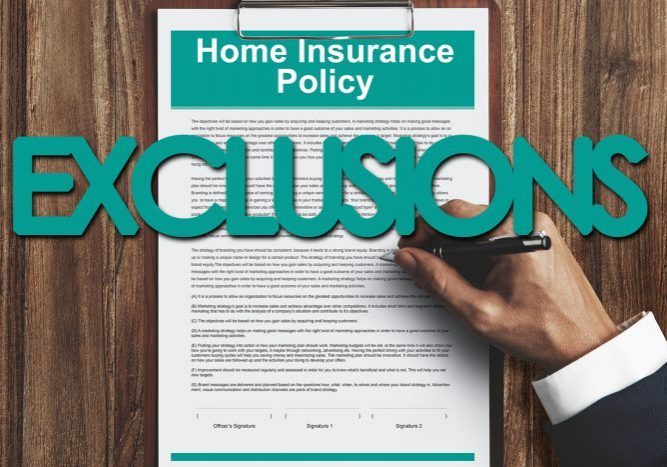 Homeowners Insurance Exclusions
