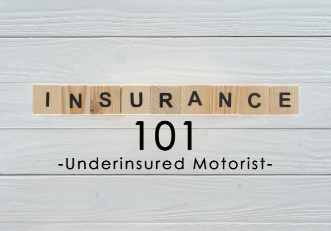 Insurance Term Of The Day - Underinsured Motorist