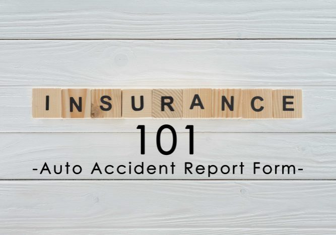 Insurance Term of the Day - Auto Accident Report Form