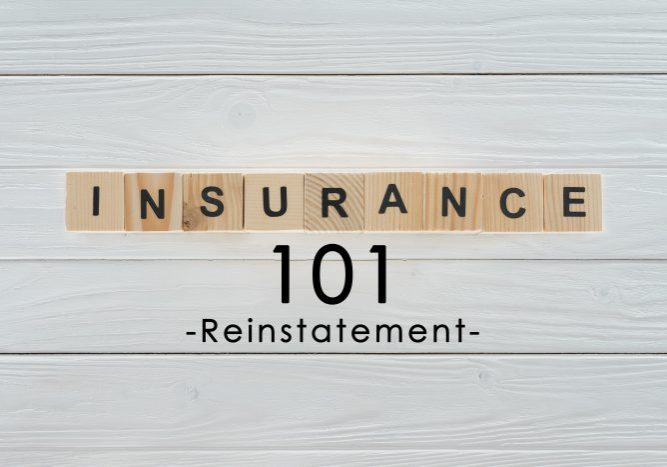 Insurance Term of the Day - Reinstatement