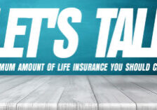 Life-Lets-Talk-About-the-MINIMUM-Amount-of-Life-Insurance-You-Should-Carry_