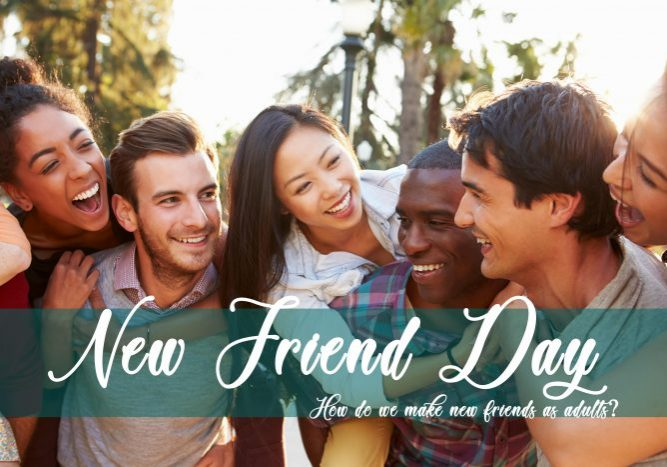 New Friend Day
