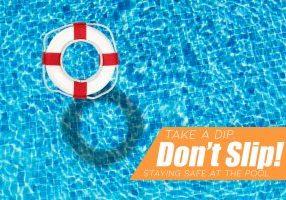 Take a Dip, Don't Slip! Staying Safe at the Pool