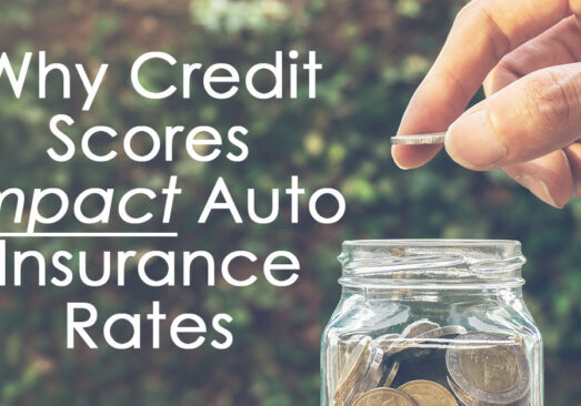 Why Credit Scores Impact Auto Insurance Rates_